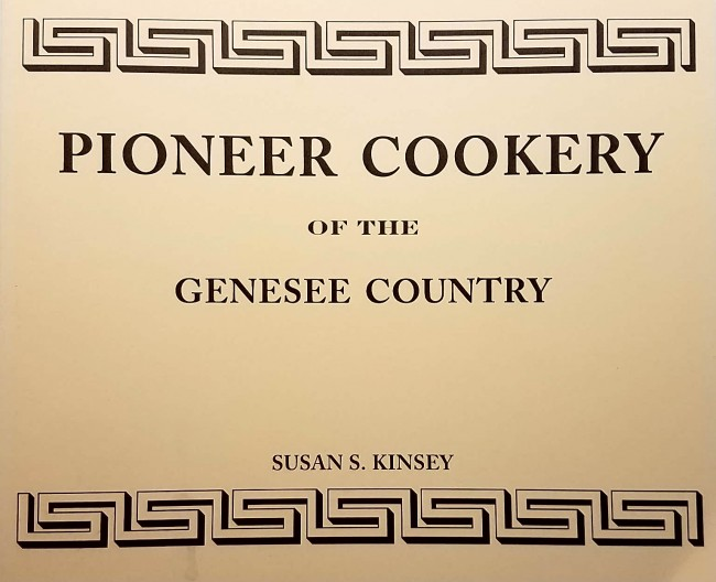 Pioneer Cookery of the Genesee Country